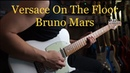 (Bruno Mars) Versace On The Floor - Electric guitar cover by Vinai T