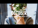 October '18 Indie Folk Singer-Songwriter Playlist
