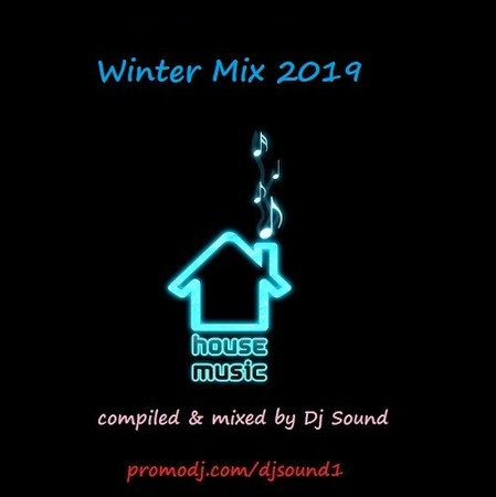 Dj Sound Winter House Mix 2019 18 01 2019