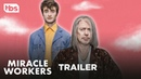 Miracle Workers: Premieres February 12 [OFFICIAL TRAILER] | TBS