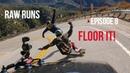 Raw Runs Episode 8 Floor It