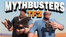 TF2 Mythbusters: Episode 5