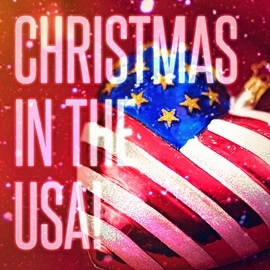 Christmas Songs альбом Christmas in the USA! (Famous Xmas Carols and Songs from the United States)