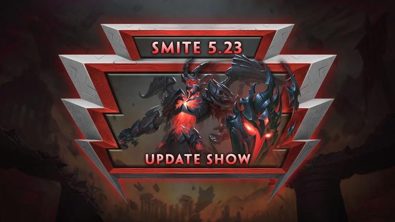 SMITE - 5.23 Update Show VOD - Godslayer