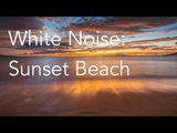 Sunset Beach Sounds for Relaxing, Focus or Deep Sleep Nature White Noise 8 Hour Video