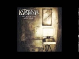 Katatonia - Clean Today