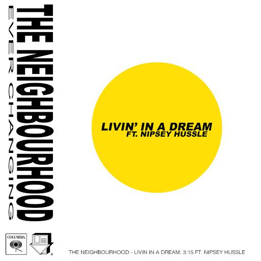 The Neighbourhood альбом Livin' In a Dream