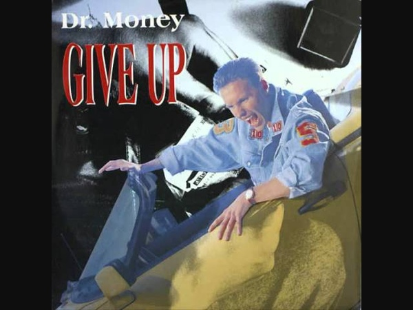 Dr. Money - Give Up (Extended Mix).1989
