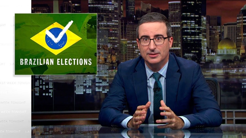 Brazilian Elections Last Week Tonight with John Oliver (HBO)
