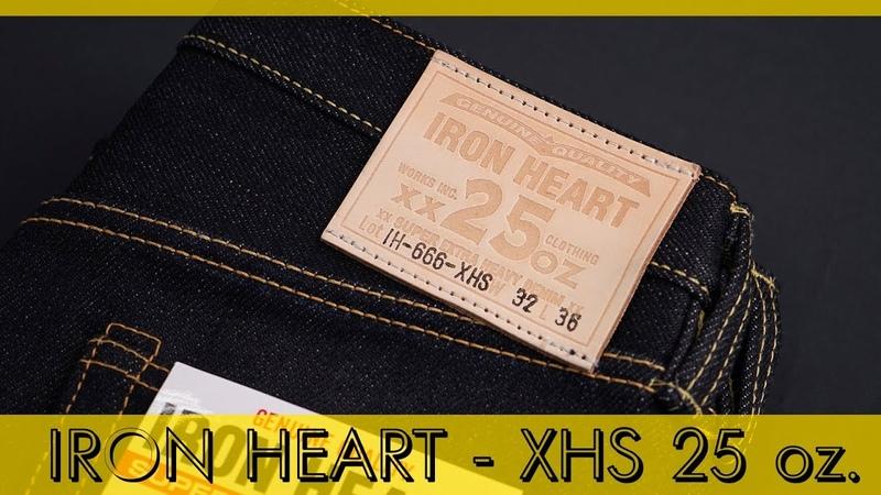 IRON HEART XHS 25 oz - Новый тяжелый селведж деним из Японии в магазине Zefear