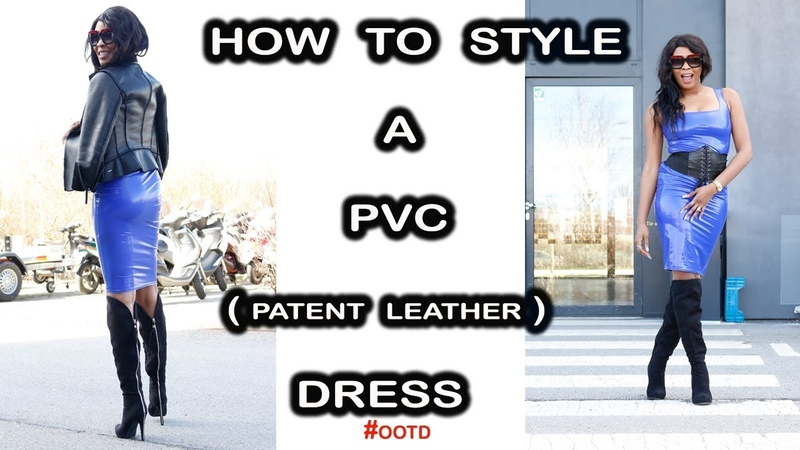 HOW TO WEAR PVC DRESS | OOTD | HOW TO WEAR PATENT FAUX LEATHER DRESS | inspiredbyvon