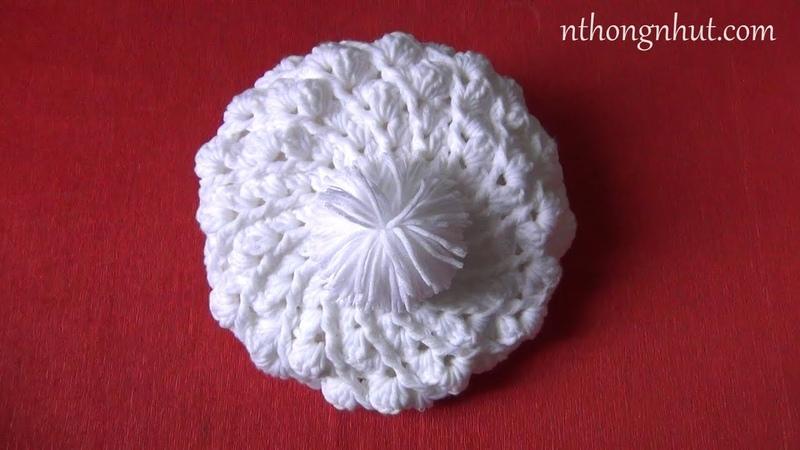 Hướng dẫn móc nón bánh tiêu Crochet beret hat tutorial