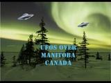 MULTIPLE UFOS OVER MANITOBA, CANADA