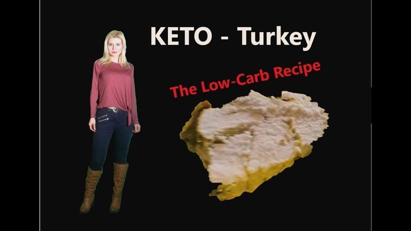 Low-Carb KETO Turkey Recipe