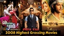 20 Highest Grossing Bollywood Movies of 2008 with Box Office Collection