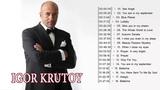 Igor Krutoy Greatest Hits The Best Of Igor Krutoy 2018 Best Instrument Music