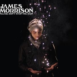 James Morrison альбом Please Don't Stop The Rain
