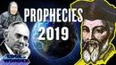 Prophecies Predictions for 2019 Nostradamus Mark Taylor Edgar Cayce Baba Vanga