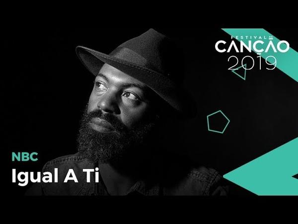 NBC Igual a ti Lyric video Festival da Canção 2019