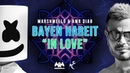Marshmello Amr Diab - Bayen Habeit In Love Lyric Video عمرو دياب Marshmello - باين حبيت