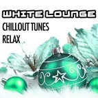 Christmas Songs альбом White Lounge Night: Chillout Tunes to Relax and to Celebrate Christmas Time