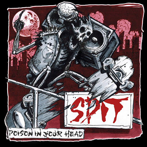 Spit альбом Poison in Your Head