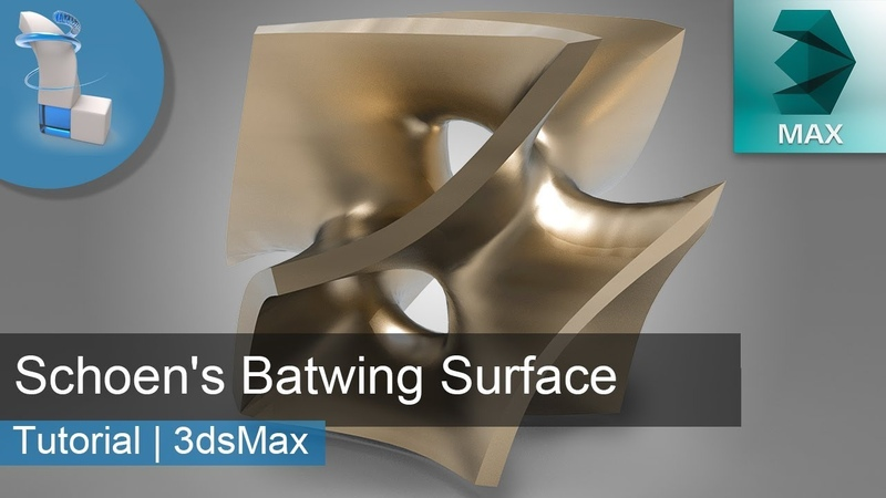 3d Modeling Tutorial | Schoen's Batwing Surface | 3dsMax