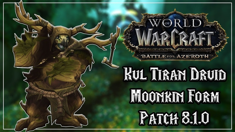 Kul Tiran Human Druid Moonkin Form - Allied Race - Tides of Vengeance Patch 8.1.0