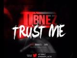 TTB Nez - Trust Me (Prod By. @Therapy_ACTU) Shot By @Derrodinero