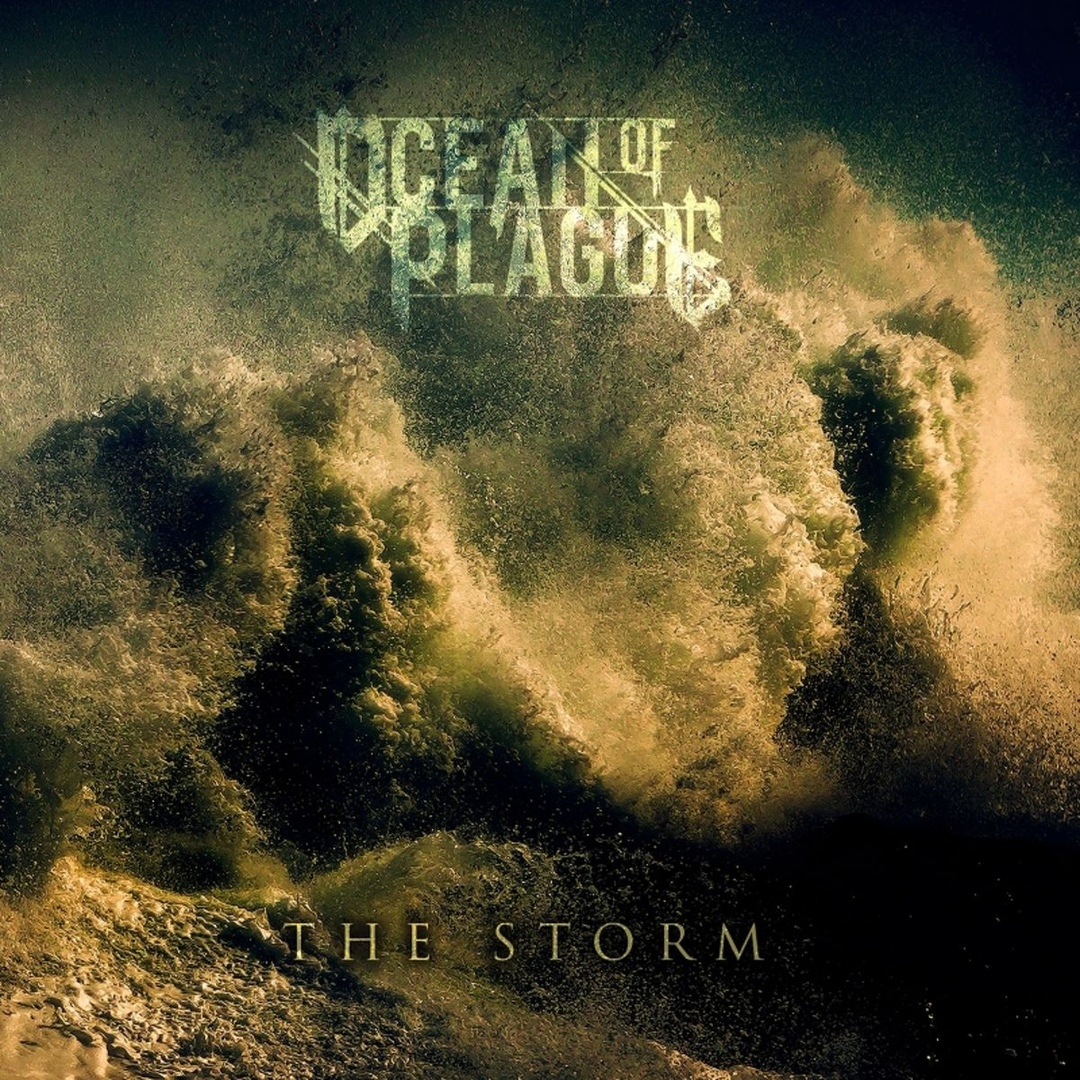 Ocean Of Plague - The Storm [Single] (2018)
