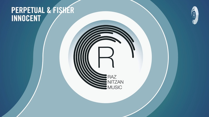 VOCAL TRANCE: Perpetual Fisher - Innocent (RNM) LYRICS
