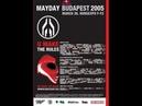 Mayday Budapest 2005.03.26. (Hungary,Hungexpo F-F2) /VHS/