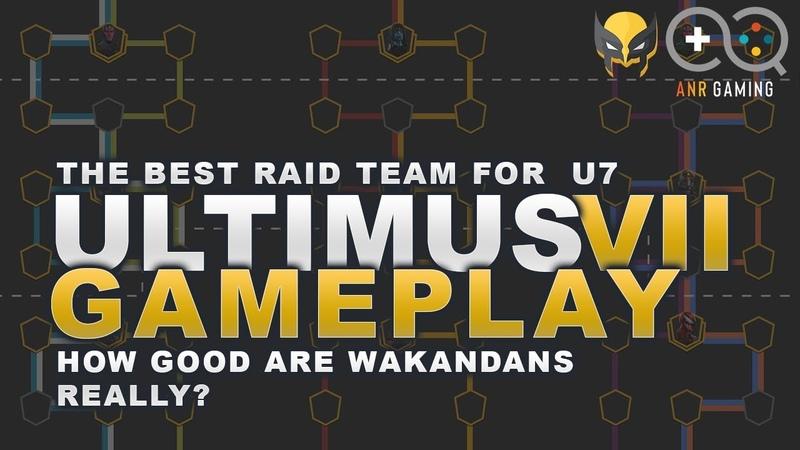 Ultimus 7 raid gameplay - Are Wakanda the Premiere raid team?