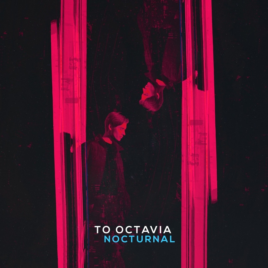 To Octavia - Nocturnal [EP] (2019)