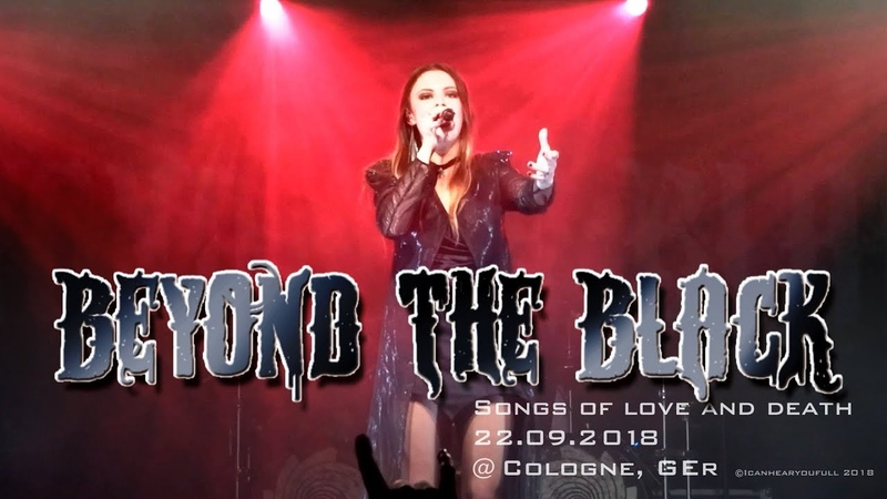 BEYOND the BLACK -SONGs of LOVE DEATH- HD SOUND Live @ Köln 22.09.2016