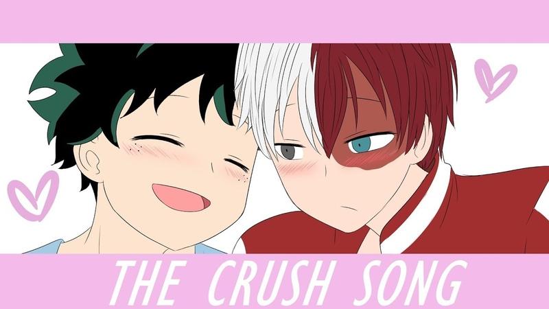 The crush song [MEME] Tododeku BNHA ANIMATIC