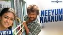 Paambhu Sattai | Neeyum Naanum Video Song | Bobby Simha, Keerthy Suresh | Ajesh | Adam Dasan