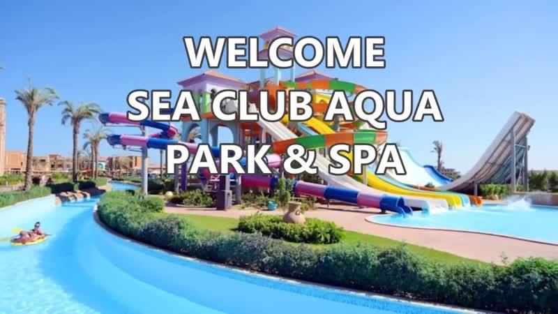 RESORT SEA CLUB AQUA PARK SPA 5 - SHARM EL SHEIKH, EGYPT