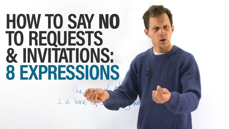Giving Excuses: How to say NO in English