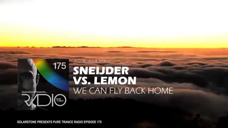 Sneijder vs. Lemon - We Can Fly Back Home