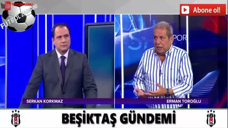 Beşiktaş 2 1 Başakşehir Erman Toroğlu Devre Arası Yorumları
