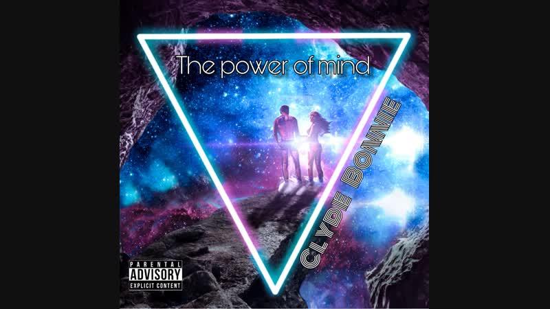 ClydeBonnie -The Power of mind(El.Prod)SerkoBeatS Наш новый трек 🎧 Послушать полностью можно пока Вк и в Boom __