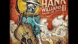 Hank Williams III - On My Own (Full Length Version)