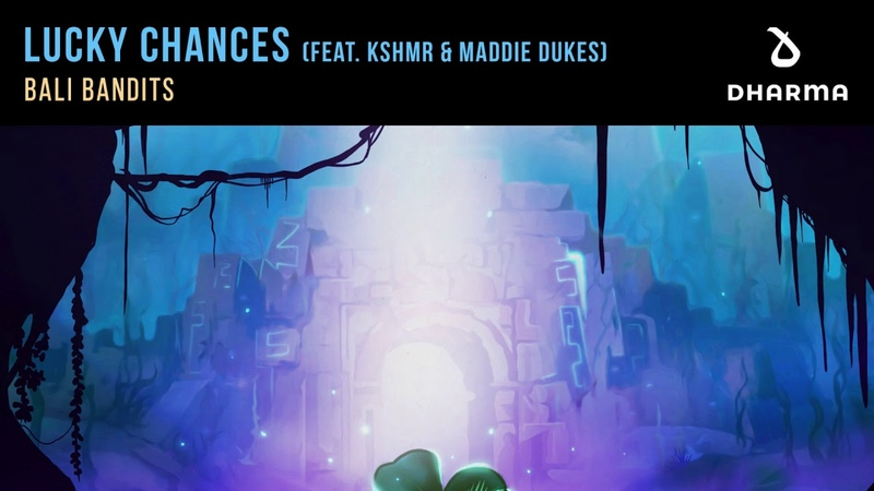 Bali Bandits Lucky Chances feat KSHMR Extended Mix