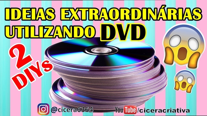 2 DIYs EXTRAORDINÁRIOS UTILIZANDO DVD | RECICLANDO DVD | CICERA CRIATIVA | COMPILADO