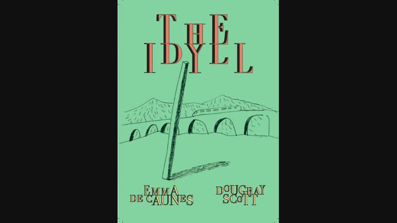 Идиллия The Idyll 2016 Великобритания Испания