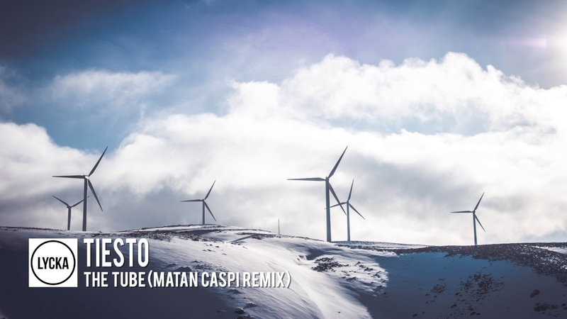 Tiesto - The Tube (Matan Caspi Remix)
