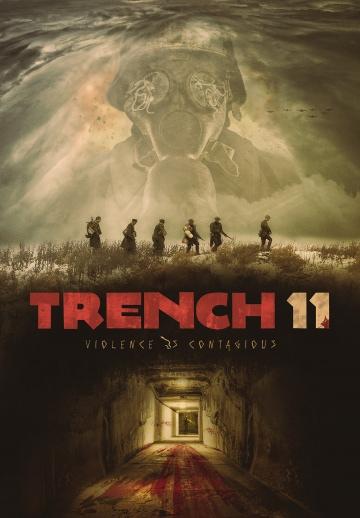Траншея 11 (Trench 11) 2017 смотреть онлайн