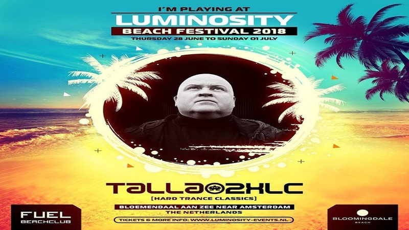 Talla 2XLC Live (Classics Set) @ Luminosity Beach Festival 30.06.2018