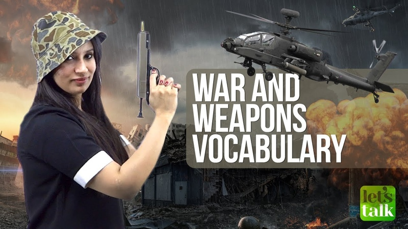 Advanced English Speaking Vocabulary - War Weapons | Improve your Spoken English with Michelle